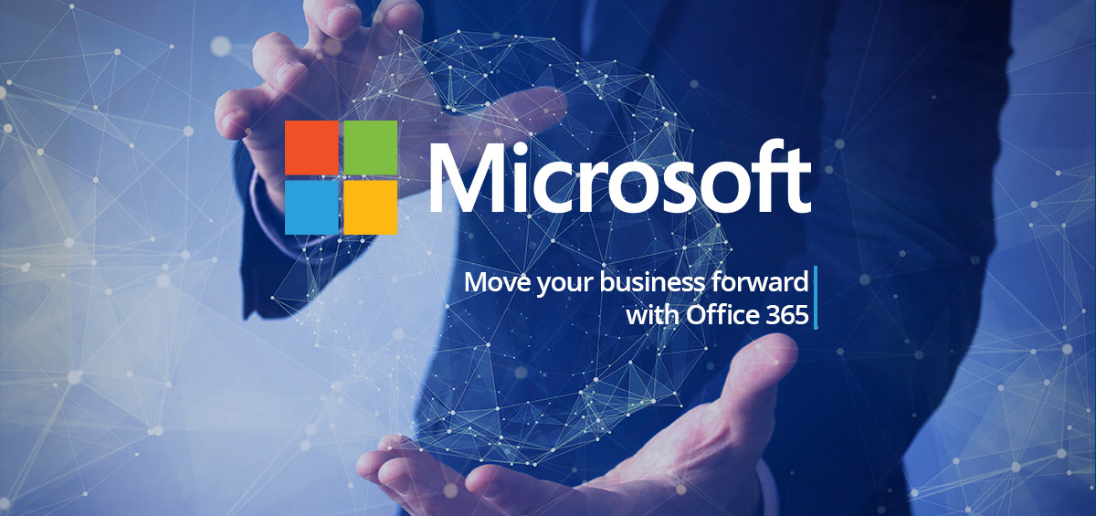 Move your business forward with Office 365
