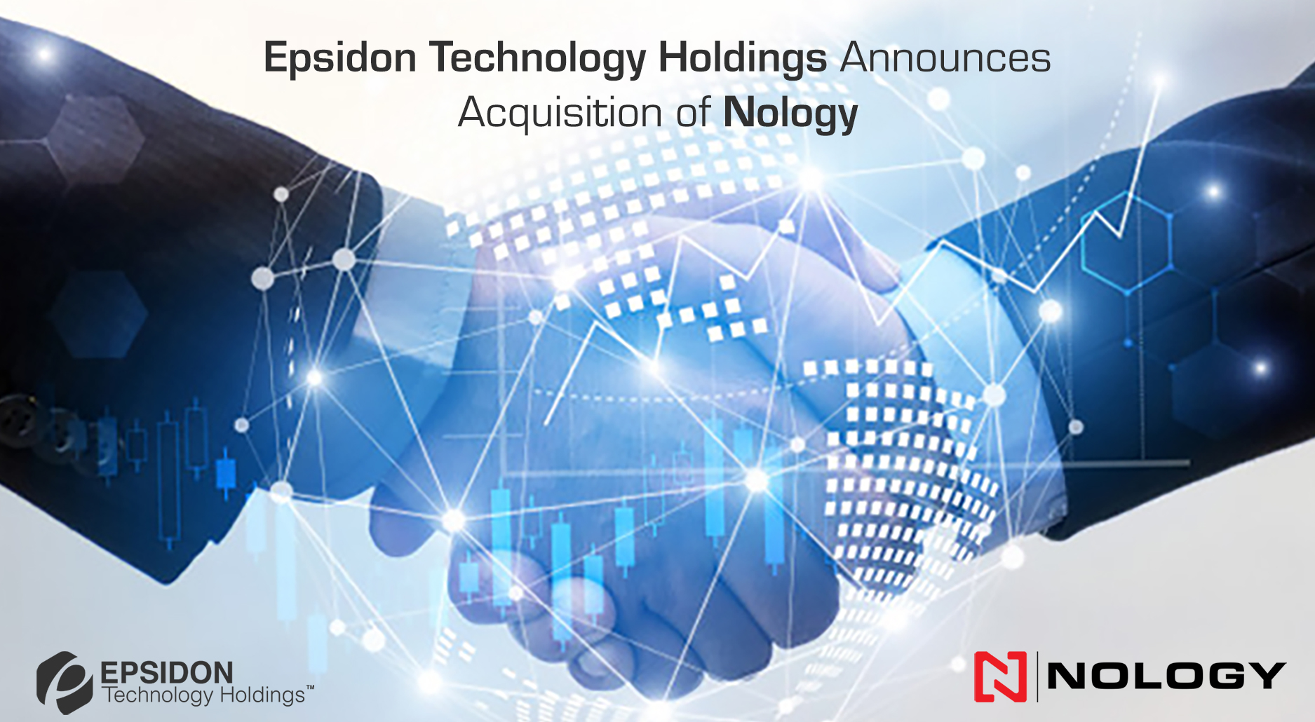 Epsidon Technology Holdings announces acquisition of Nology